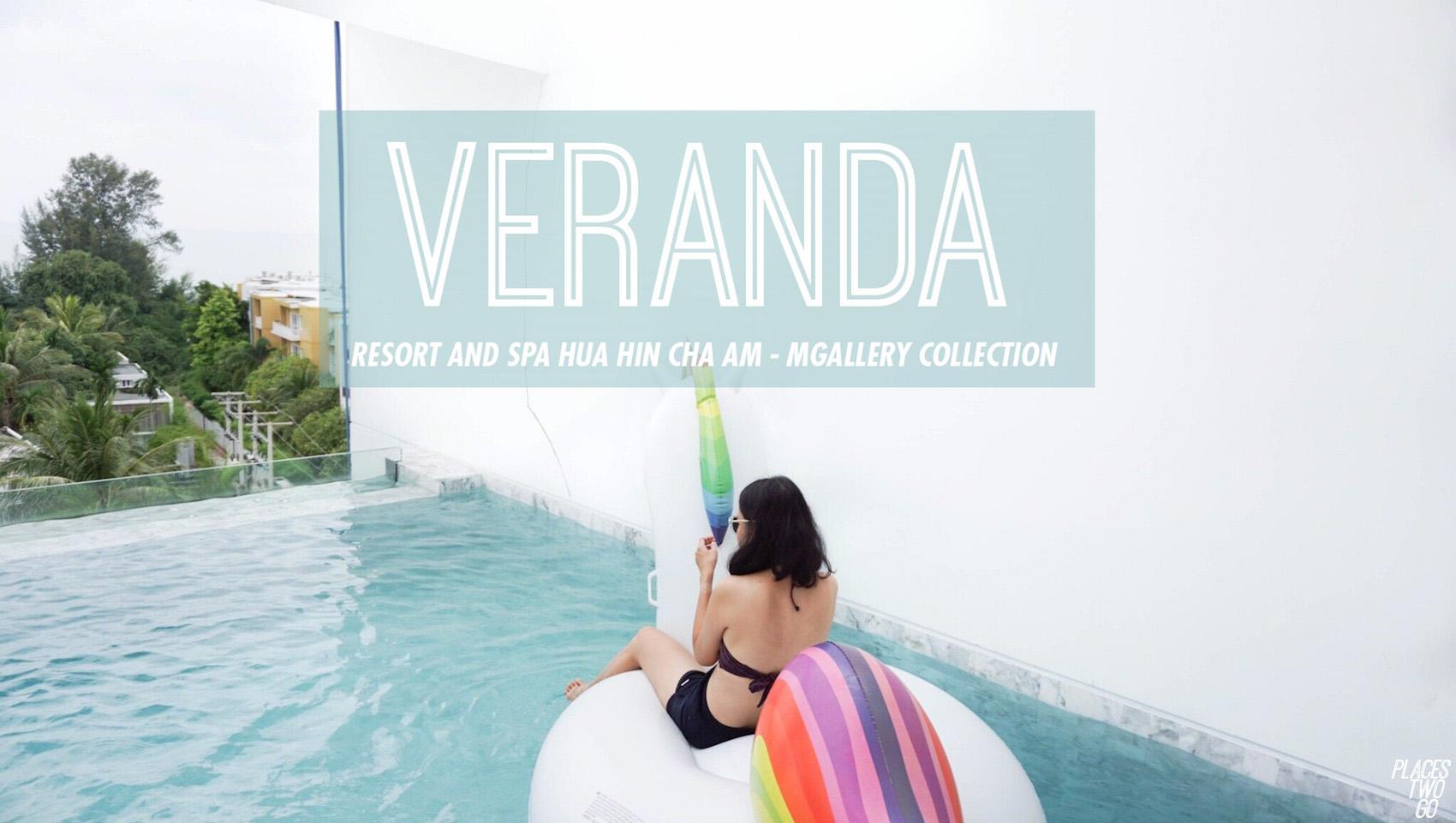 Veranda Resort And Spa Hua Hin รีสอร์ทเดิม เพิ่มเติมคือรี